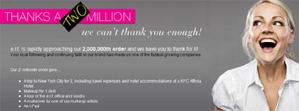 e.l.f. cosmetics - Thanks a Two Million customer contest