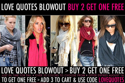 Love Quotes Scarves - Buy 2 Get 1 Free at Singer22.com!