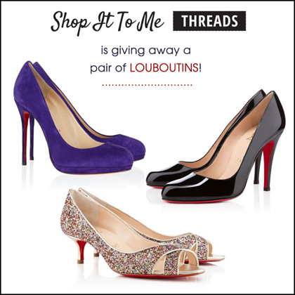 Shop It To Me Threads Louboutin Giveaway